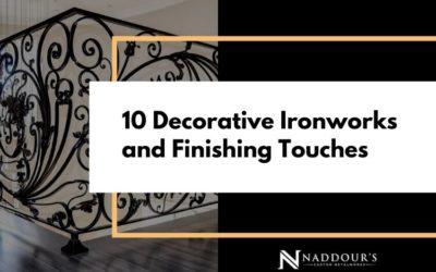 10 Decorative Ironworks and Finishing Touches